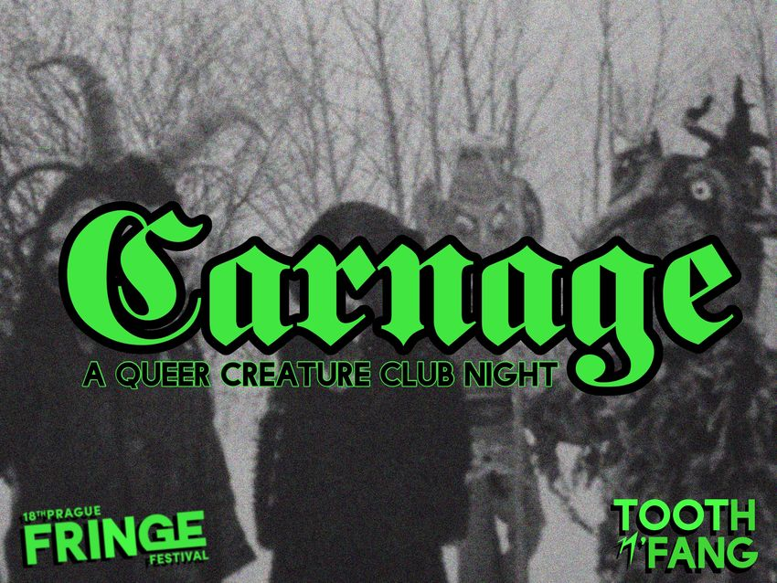 FRINGE CLUB: CARNAGE; A QUEER CREATURE CLUB NIGHT